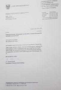 Unser Anschreiben (Protest) am Landesamt für Denkmalschutz Potsdam . Klage beim Verwaltungsgericht mit dem Argument Denkmalschutz, jedoch es ist Denkmalschutz.